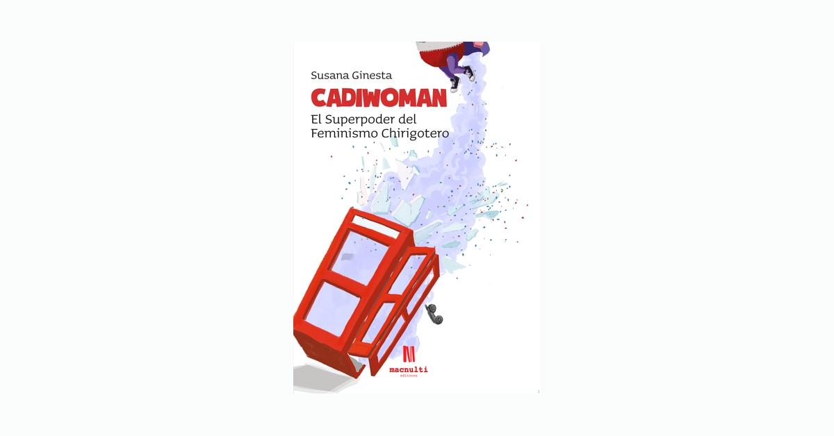 «Cadiwoman» de Susana Ginesta