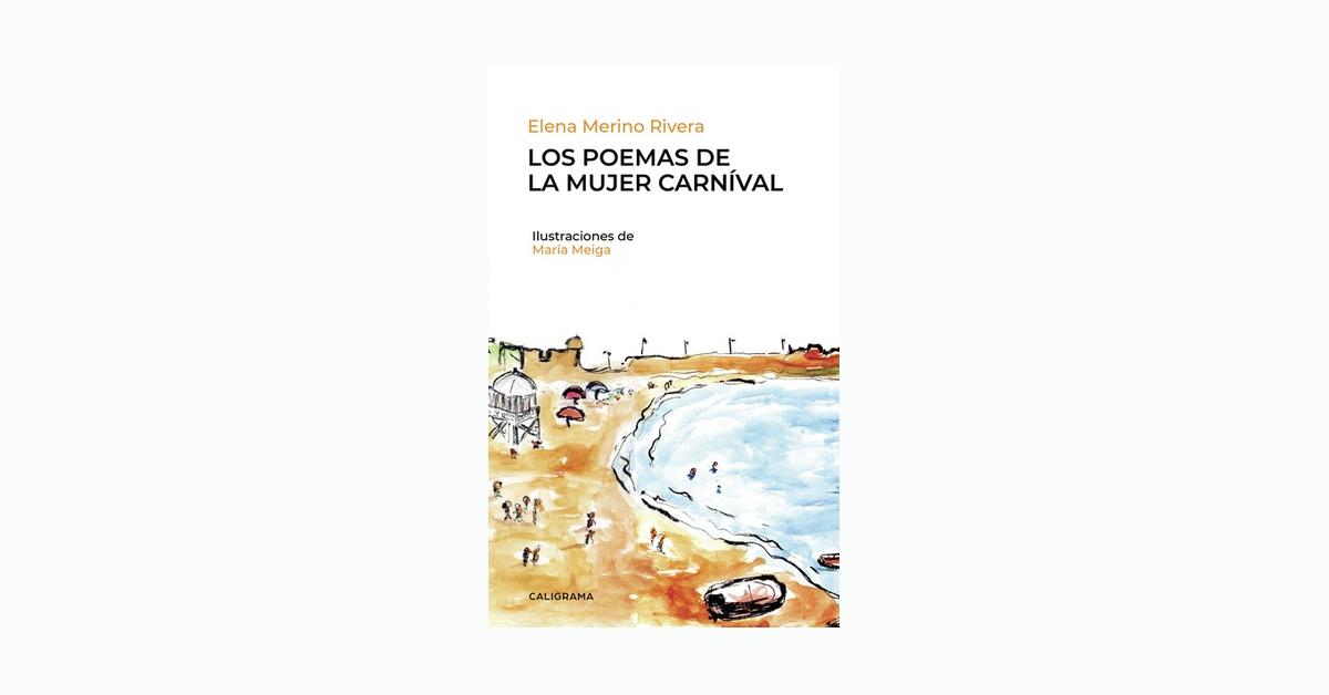 «Los poemas de la mujer Carníval» de Elena Merino Rivera