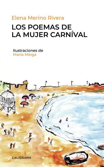 Los poemas de la mujer carnival de elena merino rivera
