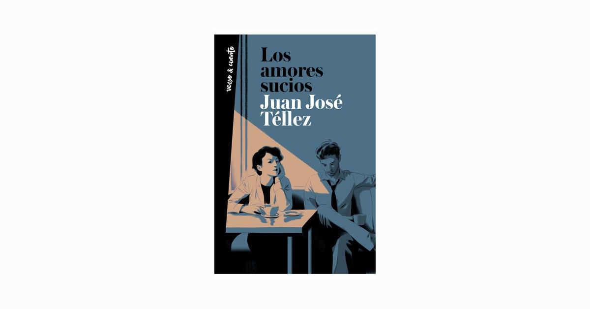 """Sobre """"Los amores sucios"""" y el tiempo"""